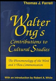 Thomas Farrell: Walter Ong's Contributions to Cultural Studies, 2000
